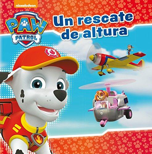 Un rescate de altura (Paw Patrol - Patrulla Canina.) por Nickelodeon Nickelodeon