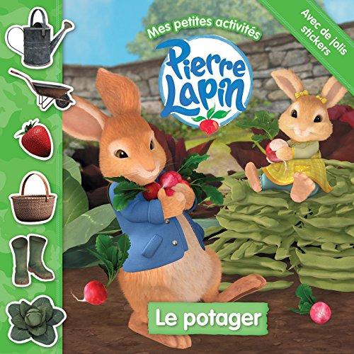 Pierre Lapin/ Mes petites activités - Le potager