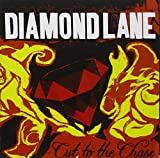Songtexte von Diamond Lane - Cut to the Chase