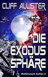 Die Exodus Sphäre: MULTIVERSUM Zyklus 4 (German Edition)