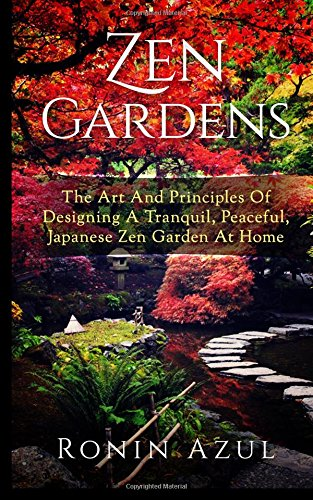 zen-gardens-the-art-and-principles-of-designing-a-tranquil-peaceful-japanese-zen-garden-at-home