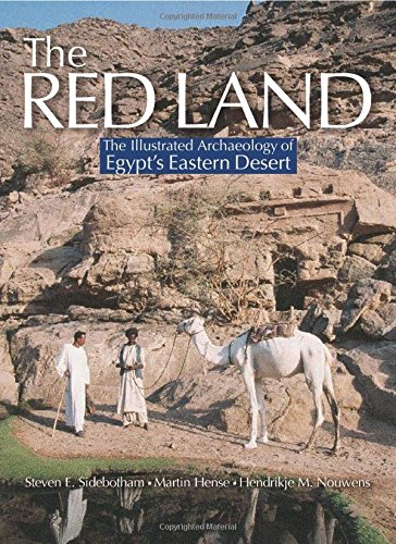 The Red Land The Illustrated Archaeology Of Egypt S Eastern Desert
