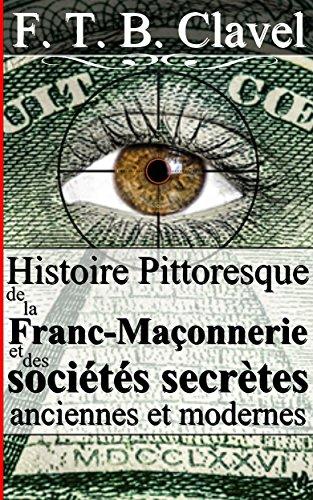 histoire-pittoresque-de-la-franc-maonnerie-et-des-socits-secrtes-anciennes-et-modernes