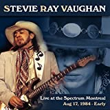 Live at the Spectrum, Montreal. Aug 17, 1984 - Early (Live FM Radio Concert Remastered In Superb Fidelity)
