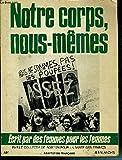 Telecharger Livres Notre corps nous memes (PDF,EPUB,MOBI) gratuits en Francaise
