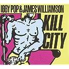 Kill City (Restored & Remixed)