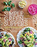 Simple Green Suppers: A Fresh Strategy for One-Dish Vegetarian Meals - Best Reviews Guide