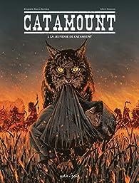 Catamount, tome 1 : La jeunesse de Catamount par Benjamin Blasco-Martinez