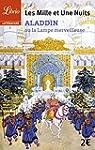 Les Mille et Une Nuits : Aladdin ou l...
