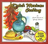 Quick Mexican Cooking (One Foot in the Kitchen) (One Foot in the Kitchen Cookbooks) by Cyndi Duncan (2007-04-15)