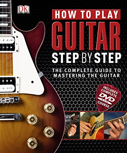 How to Play Guitar Step by Step (Book &  DVD–-ROM)