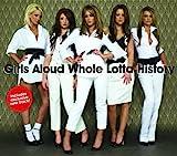 Girls Aloud - Whole Lotta History