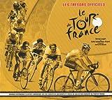 Les Trésors officiels Le Tour de France