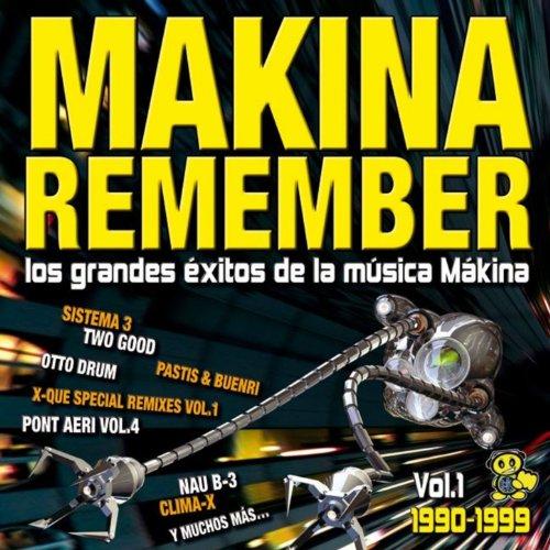 Makina Remember (Los Grandes Exitos De La Música Mákina)