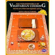 The Wonderworld of Vegetarian Cooking