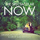 The Spectacular Now (Original Motion Picture Soundtrack) by Various Artists (2013-08-09)