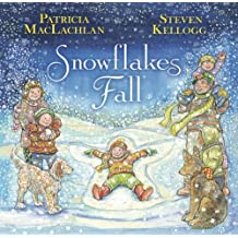 Snowflakes Fall by Patricia MacLachlan (2013-10-29)