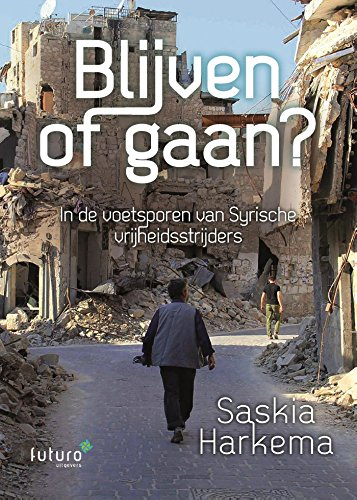 Blijven of gaan? (Dutch Edition) por Saskia Harkema