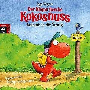 Der kleine Drache Kokosnuss kommt in die Schule (Der kleine Drache Kokosnuss 3)