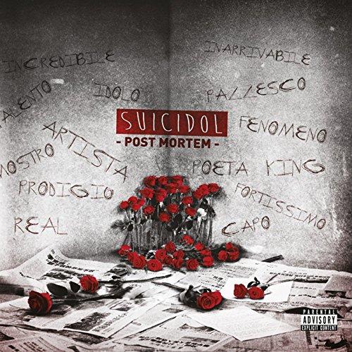 Suicidol Post Mortem [Explicit]