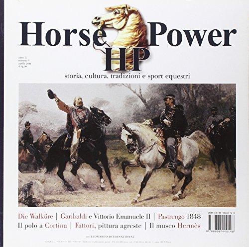 Horse power. Storia, cultura, tradizioni e sport equestri (2011): 5