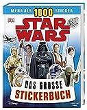Star WarsTM Das große Stickerbuch: Mehr als 1000 Sticker
