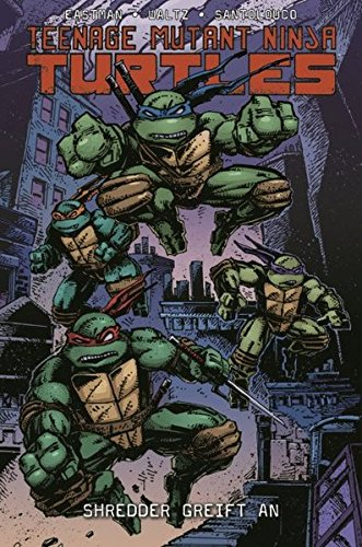 Teenage Mutant Ninja Turtles: Bd. 10: Shredder greift an
