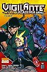 Vigilante  - My Hero Academia Illegals, tome 1 par Horikoshi