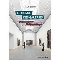 Le monde des galeries. Art contemporain, structure du marché et internationalisation