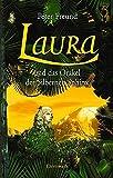 Laura und das Orakel der Silbernen Sphinx: Laura - Teil 3 (Ehrenwirth Belletristik)