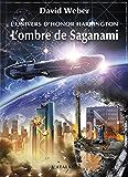 L'Ombre de Saganami: Honor Harrington Universe - Saganami, T1