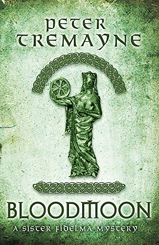 Bloodmoon (Sister Fidelma Mysteries Book 29): A captivating mystery set in Medieval Ireland