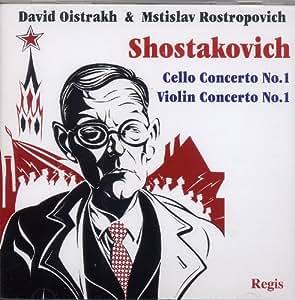Shostakovich Violin and Cello Concertos No. 1