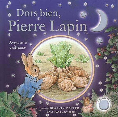 Dors bien, Pierre Lapin : Avec une veilleuse par Beatrix Potter