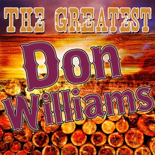 The Greatest Don Williams