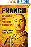 Franco: A Personal and Political Biog...