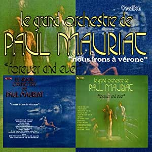 Paul Mauriat - Forever and Ever & Nous Irons a Verone