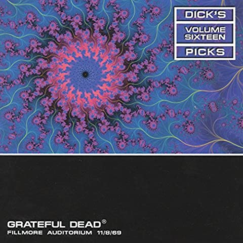 Dick's Picks Vol.16: Fillmore Auditorium, San Francisco, CA 11/8/69