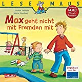 LESEMAUS, Band 4: Max geht nicht mit Fremden mit
