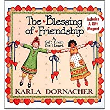 The Blessing Of Friendship A Gift From The Heart by Karla Dornacher (2000-04-25)