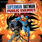 Superman Batman: Public Enemies (Soundtrack from the Animated Original Movie)