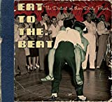 Eat to the Beat the Dirtiest of the Dirty Blues