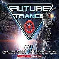 Future Trance 84 [Explicit]