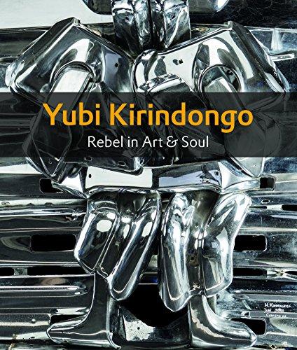 Yubi Kirindongo: Rebel in Art & Soul por Thomas Meijer zu Schlochtern