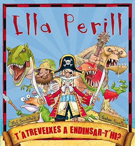 Illa Perill (LLIBRE JOC) por DENCHFIELD  NICK/HOWELL GRAHAM DENCHFIELD  NICK/HOWELL GRAHAM