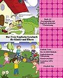 Das Erste Englische Lesebuch für Kinder und Eltern: Stufe A1 Zweisprachig mit Englisch-deutscher Übersetzung (Gestufte Englische Lesebücher für Kinder und Eltern)