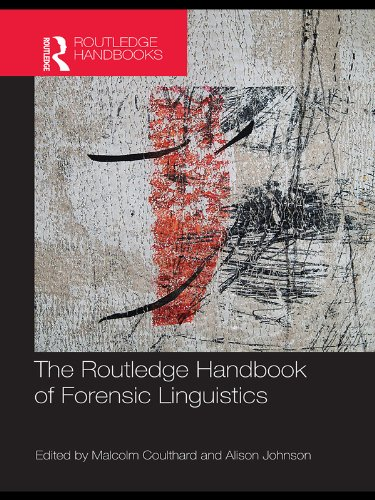 The Routledge Handbook of Forensic Linguistics (Routledge Handbooks in Applied Linguistics) (English Edition)