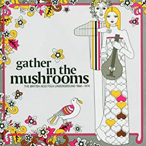 Gather in the Mushrooms