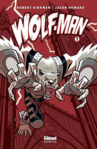 Wolf-Man - Tome 01