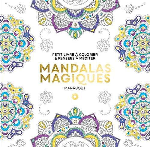 Le petit livre de coloriage : Mandalas magiques par Marabout